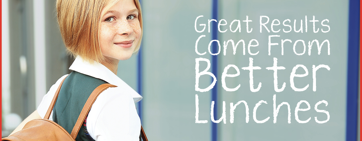 Image of a girl holding backpack with the words Great Results Come From Better Lunches