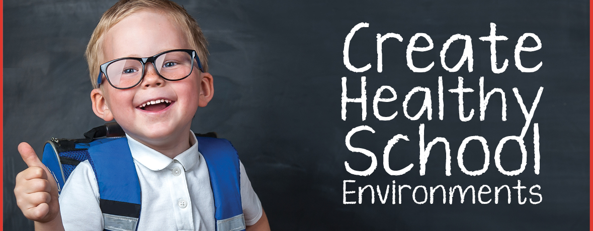 Image of a smiling boy with backpack giving a thumbs-up with the words Create Healthy School Environments
