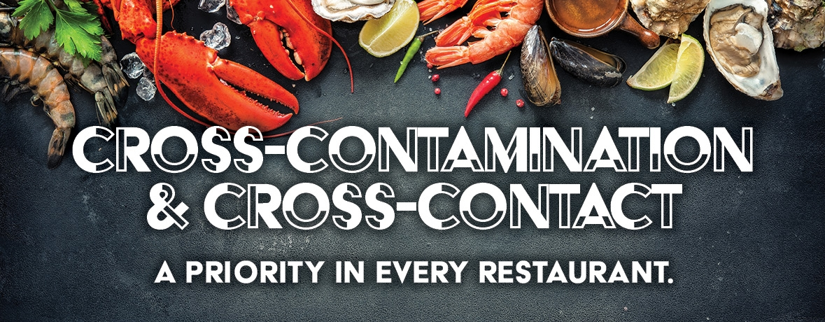 Contamination should be at the top of the list of priorities for every kitchen manager in every restaurant.