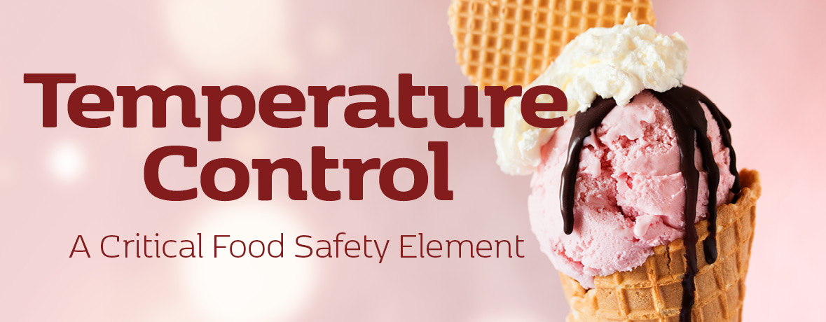 Temperature Control - A Critical Food Safety Element